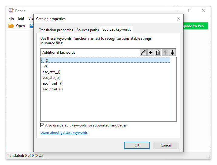Six common WordPress translation function have been added in the Source keywords tab of Poedit.